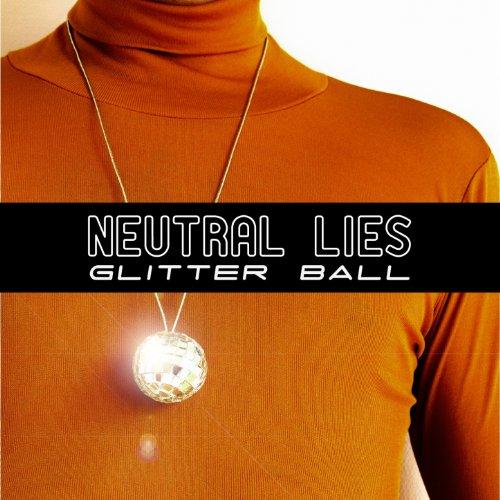 Neutral Lies Glitter Ball
