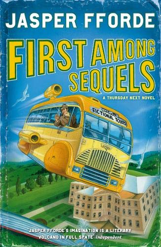First Among Sequels (Thursday Next) por Jasper Fforde