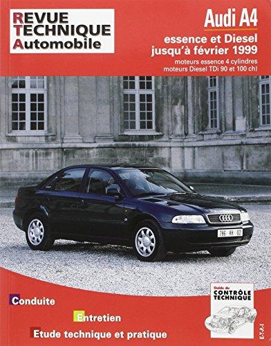 Revue technique automobile, n°581 : AUDI A4 moteurs 4 cylindres essence et diesel, TDi 90ch