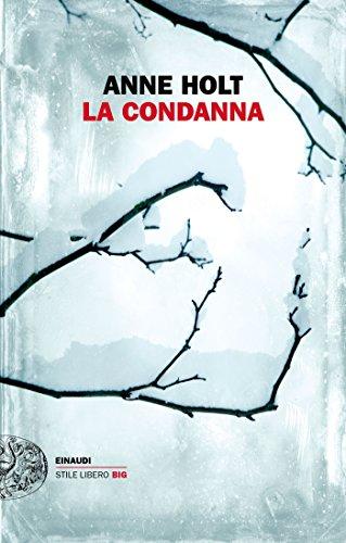 La condanna (Einaudi. Stile libero big)