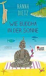 Wie Buddha in der Sonne