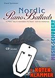 Nordic Piano Ballads (+CD) inkl. praktischer Notenklammer - 17 wunderschöne verträumte Melodien für Klavier leicht bis mittelschwer gesetzt (broschiert) (Noten/Sheetmusic)