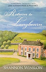 Return to Longbourn: The Next Chapter in the Continuing Story of Jane Austen's Pride and Prejudice (The Darcys of Pemberley Book 2) (English Edition)
