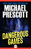 Dangerous Games (Tess McCallum & Abby Sinclair)