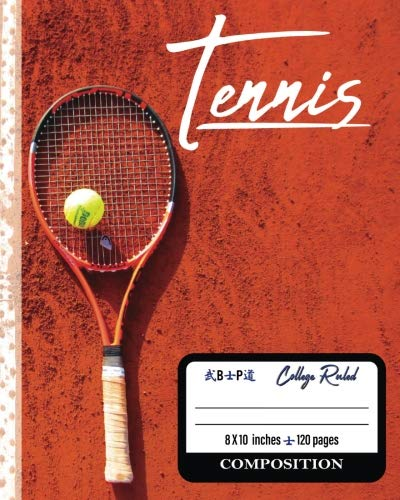 Tennis Composition: Tennis Composition Notebook College Ruled 8x10 120 pgs por Laurana Quichocho