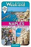 Guide Un Grand Week-end à Naples: Pompéi, Capri, côte amalfitaine