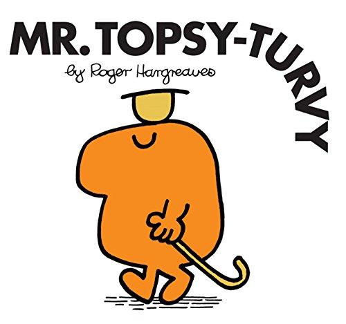 Mr. Topsy Turvy