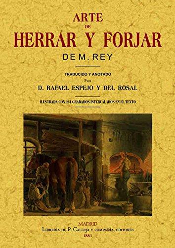 Arte de herrar y forjar por M. de Rey