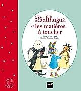 Balthazar et les matières à toucher - Pédagogie Montessori