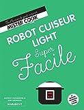 Super Facile : Robot cuiseur Light