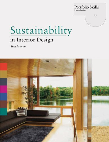 Sustainability in Interior Design (Portfolio Skills. Interior Design) by Moxon, Sian (2012) Paperback