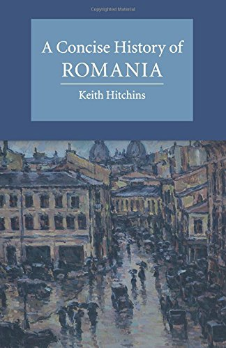 A Concise History of Romania (Cambridge Concise Histories)