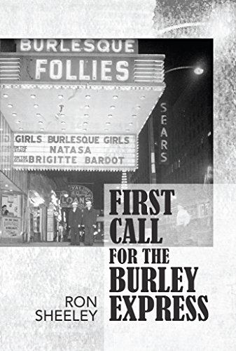 First Call For The Burley Express (English Edition)