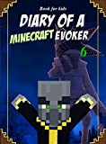 #2: Book for kids: Diary Of A Minecraft Evoker 6 (Evoker's Diary)