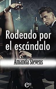 Rodeado por el escándalo par Amanda Stevens