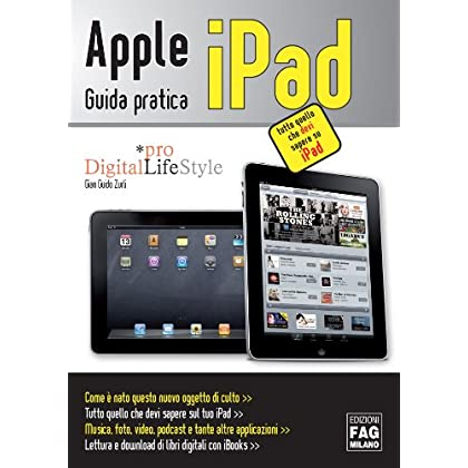 Apple Ipad. Guida Pratica (Pro Digitallifestyle)