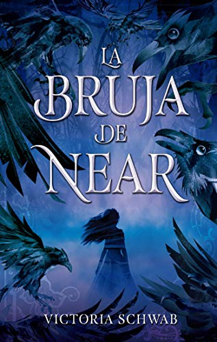 Libro parecido a Crónicas Lunares nº 1: La bruja de near (Puck) de Victoria Schwab