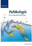 Palökologie: Eine methodische Einführung - Walter Etter