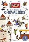 Le livre animé des chevaliers par Dussaussois