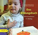 Das Bildungsbuch: Dokumentieren im Dialog