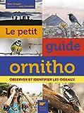 le petit guide ornitho observer et identifier les oiseaux