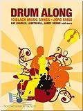 Drum Along VI - 10 Black Music Songs - Schlagzeug Noten [Musiknoten]