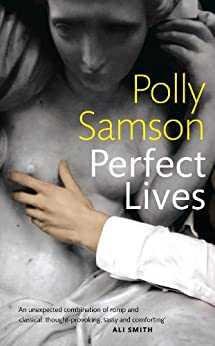 Perfect Lives by [Samson, Polly]