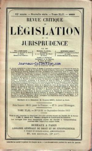 REVUE CRITIQUE DE LEGISLATION ET DE JURISPRUDENCE du 01/09/1913 - CH. LYON-CAEN- PROFESSEUR - M. PLANIOL - PROFESSEUR - G. LEBRET - PROFESSEUR - C. PERREAU - PROFESSEUR - ETIENE LEDUC - DOCTEUR EN DROIT.
