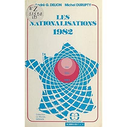 Les Nationalisations (1982) (Le Monde demain)