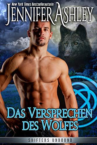 Das Versprechen des Wolfes: German Edition (Shifters Unbound  6) -