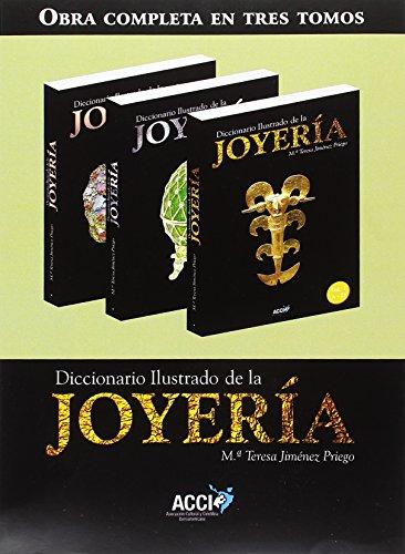 Diccionario Ilustrado de la joyería: DICCIONARIO ILUSTRADO DE LA JOYERIA: 3