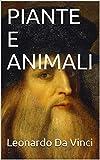 PIANTE E ANIMALI (PENSIERO ITALIANO Vol. 5)