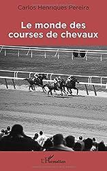 Le monde des courses de chevaux