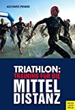 Triathlon: Training für die Mitteldistanz - Hermann Aschwer, Marlies Penker