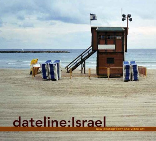 Dateline: Israel: New Photography and Video Art (Jewish Museum)