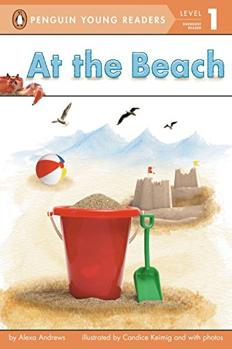 At the Beach (Penguin Young Readers. Level 1) por Alexa Andrews