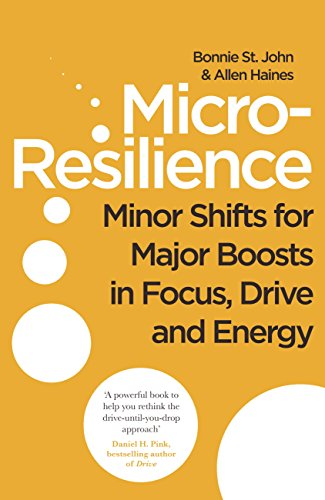 micro-resilience-minor-shifts-for-major-boosts-in-focus-drive-and-energy-english-edition