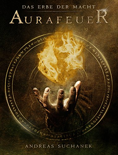 https://www.amazon.de/Das-Erbe-Macht-Aurafeuer-Fantasy-ebook/dp/B01K5J6LEE/ref=sr_1_2?ie=UTF8&qid=1505840604&sr=8-2&keywords=Das+erbe+der+macht