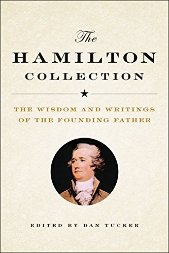 The Hamilton Collection: The Wisdom and Writings of the Founding Father (English Edition) (Executive Journal Black)