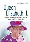 Queen Elizabeth II.: Kleine Anekdoten aus dem Leben einer großen Monarchin