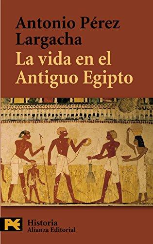 La vida en el Antiguo Egipto (El Libro De Bolsillo - Historia)