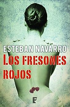 Los fresones rojos (B de Books) par [Navarro, Esteban]