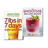 The Juice Master Diet Collection 2 Books Set,(7lbs in 7 Days: The Juice Master Diet & The Smoothie Recipe Book: 150 Smoothie Recipes Including Smoothies for Weight Loss and Smoothies for Good Health)
