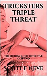 Tricksters Triple Threat: The Heiress & The Detective Case Two (English Edition)