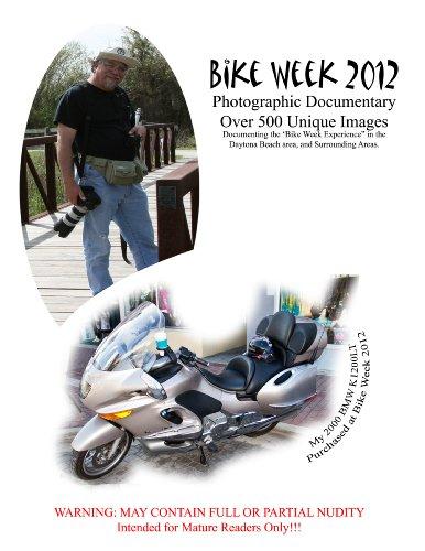 Bike Week 2012 - Full Edition (English Edition)