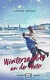 Winterzauber an der Alster von Esther Grace