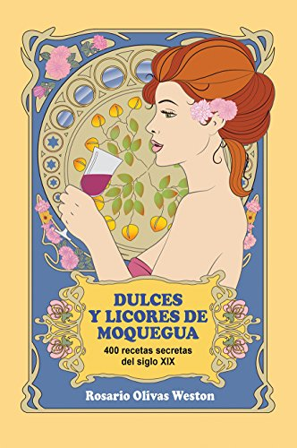 Dulces y Licores de Moquegua (Spanish Edition)