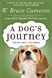 A Dog's Journey: A Novel by Cameron, W. Bruce (2013) Paperback