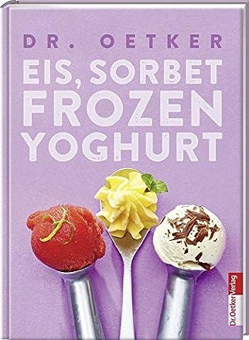 Eis, Sorbet, Frozen