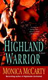 Highland Warrior (Campbell Trilogy Book 1) (English Edition)